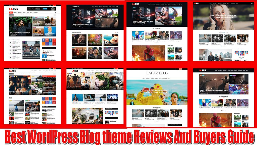 10 Best WordPress Blog theme Reviews And Buyers Guide