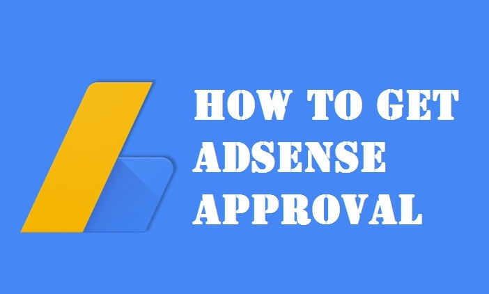 How to get adsense approval Step By Step guide