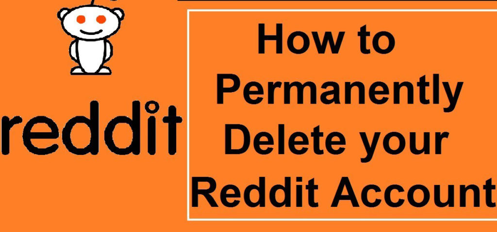 How To Delete Reddit Account In Few Seconds