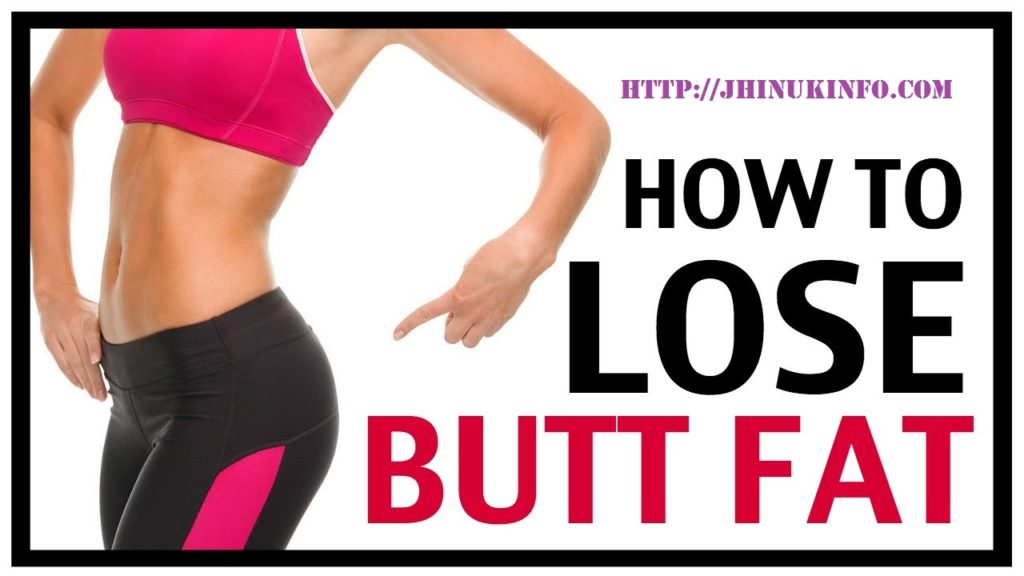 Easy Steps – How To Lose Butt Fat
