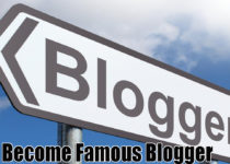 Become Famous Blogger