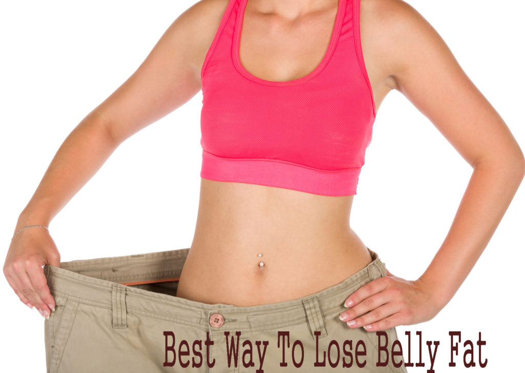Best Way To Lose Belly Fat