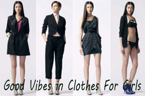 Good Vibes in Clothes For Girls