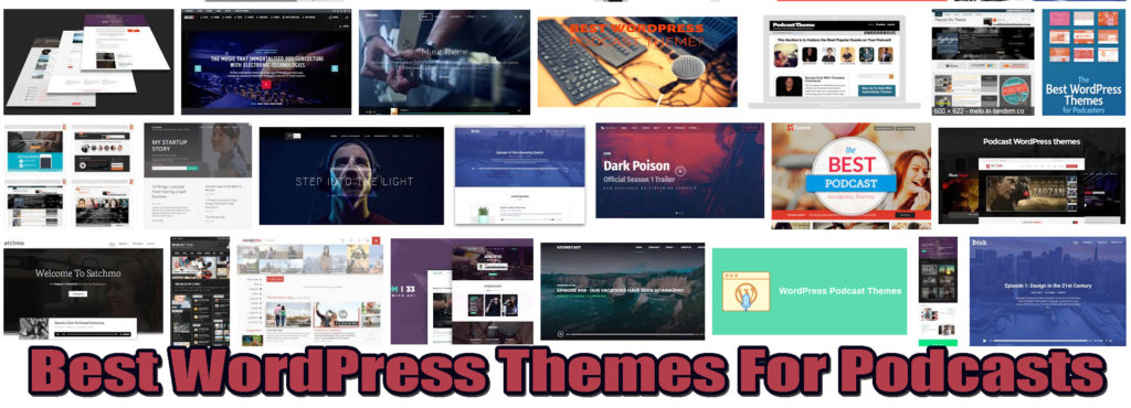Best WordPress Themes For Podcast